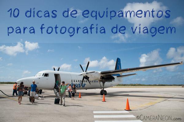 10 dicas de equipamentos para fotografia de viagem