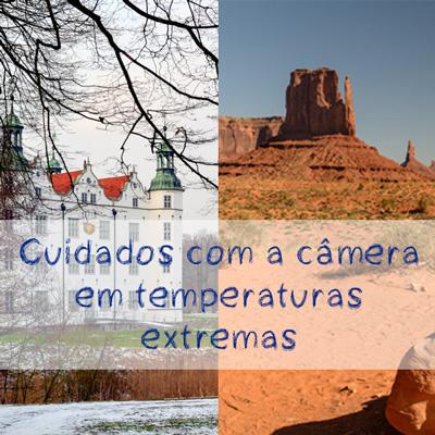 Cuidados-com-a-câmera-temperaturas-extremas-